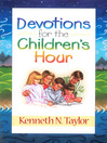Devotions for the Childrens Hour (eBook)