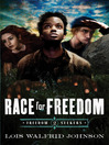 Race for Freedom (eBook): Freedom Seekers Series, Book 2