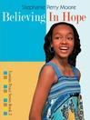 Believing in Hope (eBook): Yasmin Peace Series, Book 2