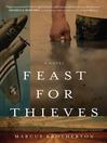 Feast for Thieves (eBook): A Rowdy Slater Novel
