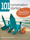 101 Conversation Starters for Families (eBook)