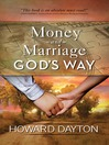 Money and Marriage God's Way (eBook)