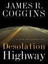 Desolation Highway (eBook)