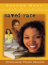 Saved Race (eBook)