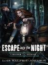 Escape Into the Night (eBook): Riverboat Adventures, Book 1