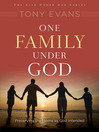 One Family Under God (eBook): Preserving the Home As God Intended