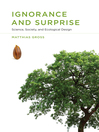 Ignorance and Surprise (eBook): Science, Society, and Ecological Design