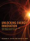 Unlocking Energy Innovation (eBook): How America Can Build a Low-Cost, Low-Carbon Energy System