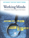 Working Minds (eBook): A Practitioner's Guide to Cognitive Task Analysis