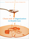 Chaos and Organization in Health Care (eBook)