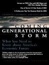 The Coming Generational Storm (eBook): What You Need to Know about America's Economic Future