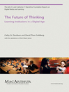 The Future of Thinking (eBook): Learning Institutions in a Digital Age
