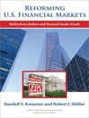 Reforming U.S. Financial Markets (eBook): Reflections Before and Beyond Dodd-Frank