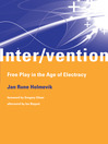 Inter/vention (eBook): Free Play in the Age of Electracy