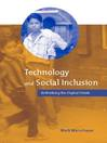 Technology and Social Inclusion (eBook): Rethinking the Digital Divide