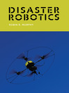 Disaster Robotics (eBook)