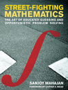 Street-Fighting Mathematics (eBook): The Art of Educated Guessing and Opportunistic Problem Solving