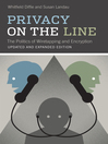 Privacy on the Line (eBook): The Politics of Wiretapping and Encryption