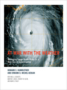 At War with the Weather (eBook): Managing Large-Scale Risks in a New Era of Catastrophes