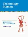 Technology Matters (eBook): Questions to Live With