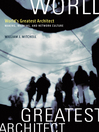 World's Greatest Architect (eBook): Making, Meaning, and Network Culture