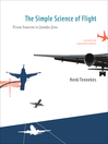 The Simple Science of Flight (eBook): From Insects to Jumbo Jets