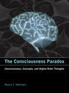 The Consciousness Paradox (eBook): Consciousness, Concepts, and Higher-Order Thoughts