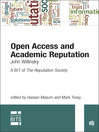 Open Access and Academic Reputation (eBook): A BIT of The Reputation Society