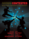 Access Contested (eBook): Security, Identity, and Resistance in Asian Cyberspace
