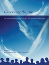 Governing the Air (eBook): The Dynamics of Science, Policy, and Citizen Interaction