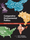 Comparative Environmental Politics (eBook): Theory, Practice, and Prospects