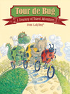 Tour de Bug (eBook): A Treasury of Travel Adventures from LADYBUG