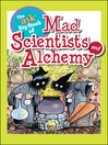 Mad Scientists and Alchemy (eBook)