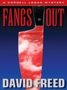 Fangs Out (eBook): Cordell Logan Series, Book 2