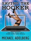 Saving the Hooker (eBook): And the Death of a True-Life Love Story