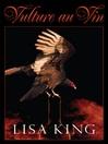 Vulture au Vin (eBook)