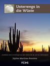 Unterwegs in die Wüste (eBook)