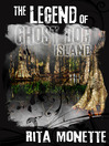 The Legend of Ghost Dog Island (eBook)