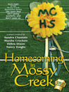 Homecoming in Mossy Creek (eBook): Mossy Creek Series, Book 8