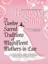 The Twelve Sacred Traditions of Magnificent Mothers-in-Law (eBook)