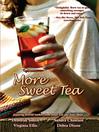 More Sweet Tea (eBook)