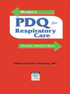 Mosby's PDQ for Respiratory Care--Revised Reprint (eBook)