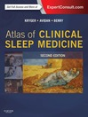 Atlas of Clinical Sleep Medicine (eBook): Expert Consult--Online