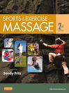 Sports & Exercise Massage (eBook): Comprehensive Care in Athletics, Fitness, & Rehabilitation
