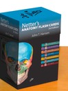 Netter's Anatomy Flash Cards (eBook): with Online Student Consult Access
