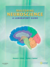 Mastering Neuroscience (eBook): A Laboratory Guide