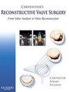 Carpentier's Reconstructive Valve Surgery (eBook)