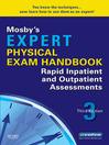 Mosby's Expert Physical Exam Handbook (eBook): Rapid Inpatient and Outpatient Assessments