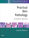 Practical Skin Pathology (eBook): A Diagnostic Approach