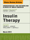 Insulin Therapy, an Issue of Endocrinology and Metabolism Clinics (eBook)